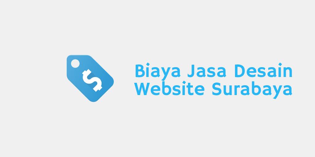 Biaya Jasa Desain Website Surabaya