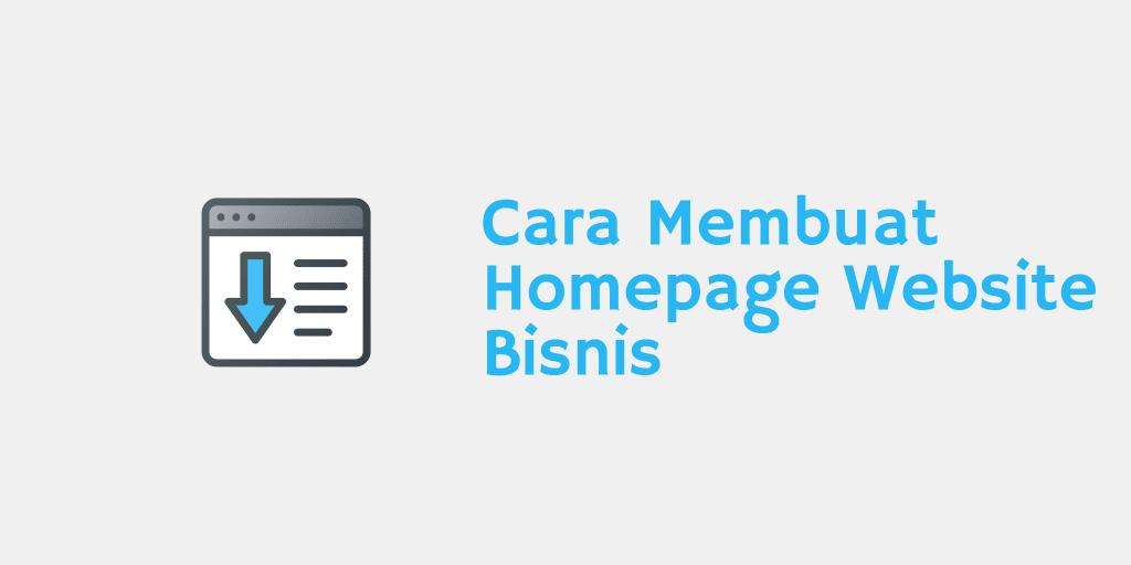 Cara Membuat Homepage Website Bisnis